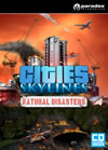 Cities Skylines ? Natural Disasters